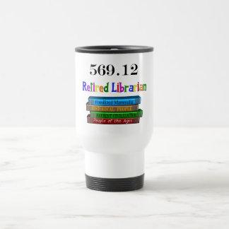 Retired Librarian 569.0 (Dewey Decimal System) 15 Oz Stainless Steel Travel Mug