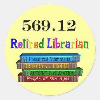 Retired Librarian 569.0 (Dewey Decimal System) Round Sticker