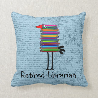 Retired Librarian Book Bird PIllow