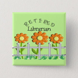 Retired Librarian Daisies Fence Design Gifts Button