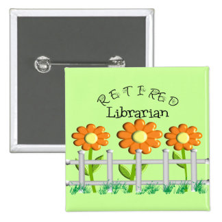 Retired Librarian Daisies Fence Design Gifts Pin