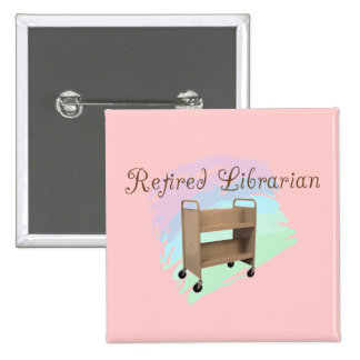 Retired Librarian EMPTY CART Pins