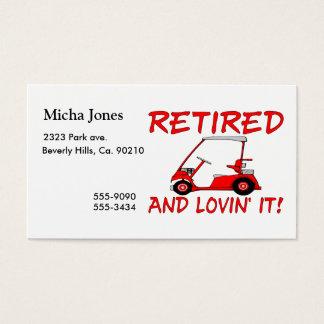 Retired & Lovin It Business Card