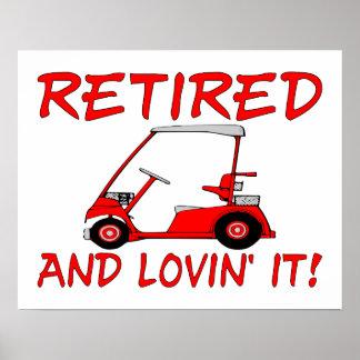 Retired & Lovin It Print
