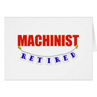 RETIRED MACHINIST GREETING CARD