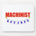 RETIRED MACHINIST MOUSE MATS