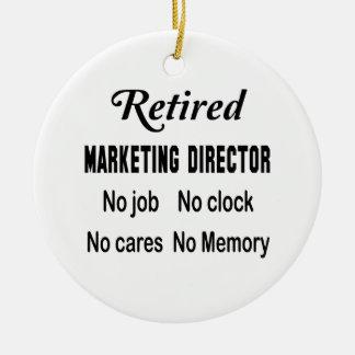 Retired Marketing Director No job No clock No care Ceramic Ornament