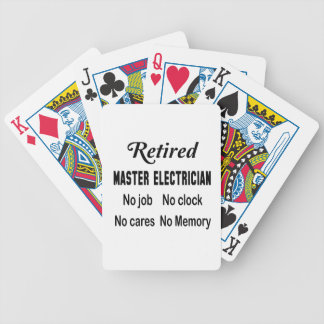 Retired Master Electrician No job No clock No care Bicycle Playing Cards
