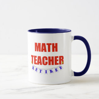 RETIRED MATH TEACHER MUG