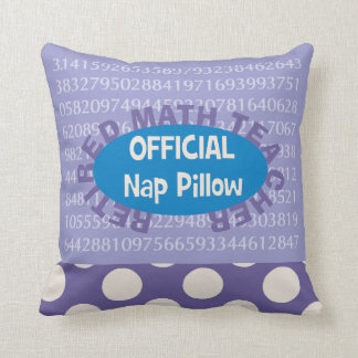 "Retired Math Teacher ""Nap Pillow"" 20"" X 20"" Throw Pillow"