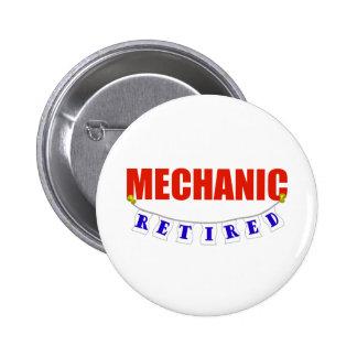 RETIRED MECHANIC 2 INCH ROUND BUTTON