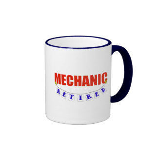 RETIRED MECHANIC RINGER COFFEE MUG