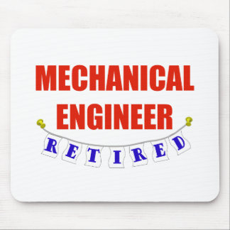 RETIRED MECHANICAL ENGINEER MOUSE PAD