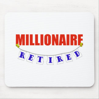 RETIRED MILLIONAIRE MOUSE PAD