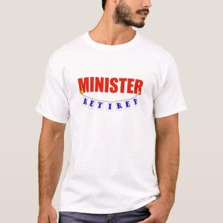 RETIRED MINISTER T-Shirt