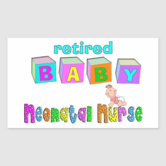 Retired Neonatal Nurse Gifts Rectangular Sticker