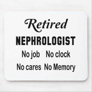 Retired Nephrologist No job No clock No cares Mouse Pad