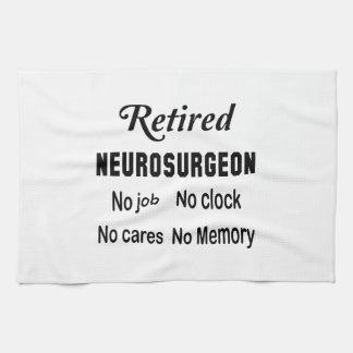 Retired Neurosurgeon No job No clock No cares Towel