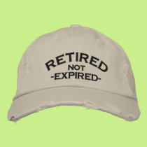 Retired Not Expired Embroidered Cap