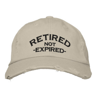 Retired Not Expired Embroidered Cap Embroidered Hats