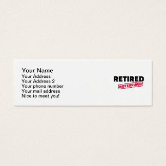 Retired not expired mini business card
