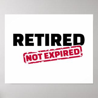 Retired not expired poster