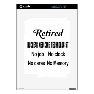 Retired Nuclear Medicine Technologist No job No cl Decal For iPad 2