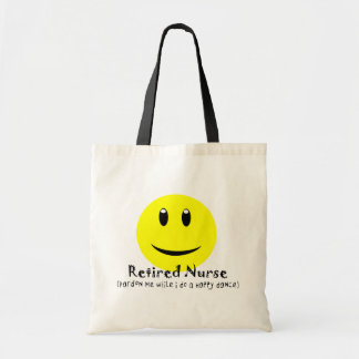 Retired Nurse HAPPY DANCE SMILEY Tote Bag