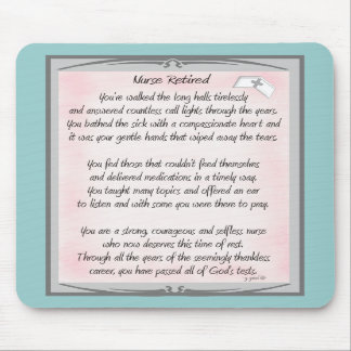 Retired Nurse Poem gifts by ~~Gail Gabel, RN Mousepads