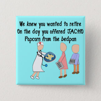 Retired Nurse Story Art Gifts Button