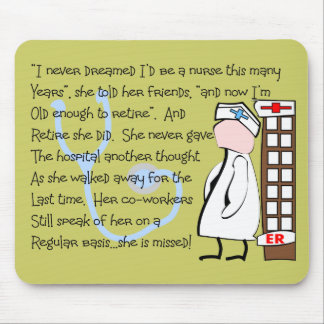 """Retired Nurse""  Story Art--Unique Gift Items Mouse Pad"