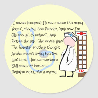 """Retired Nurse""  Story Art--Unique Gift Items Round Stickers"