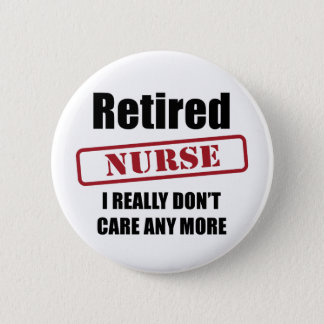Retired Nurse (UK spell) Button