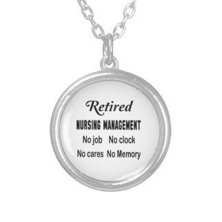Retired Nursing management No job No clock No care Round Pendant Necklace