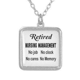 Retired Nursing management No job No clock No care Square Pendant Necklace
