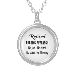 Retired Nursing research No job No clock No cares Round Pendant Necklace
