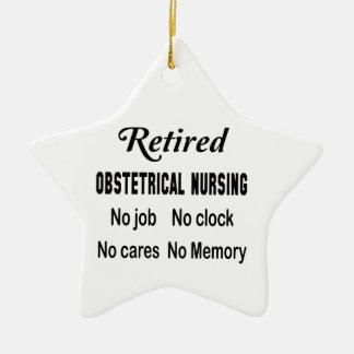 Retired Obstetrical nursing No job No clock No car Ceramic Ornament