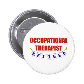 Retired Occupational Therapist 2 Inch Round Button
