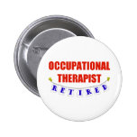 Retired Occupational Therapist Pin
