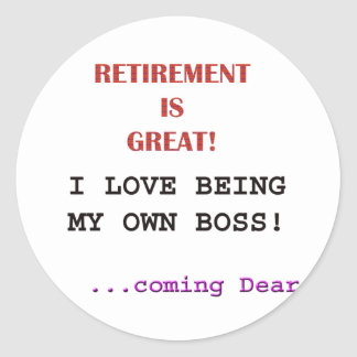 Retired - Own Boss Classic Round Sticker