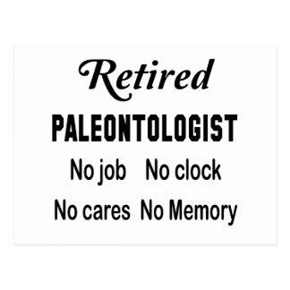 Retired Paleontologist No job No clock No cares Postcard