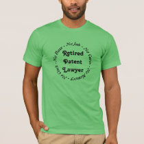 Retired Patent Lawyer T-Shirt
