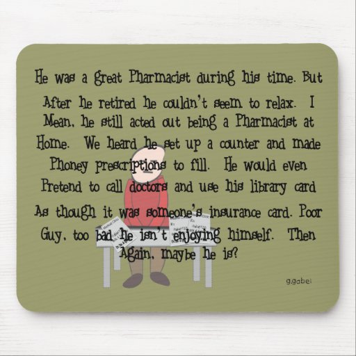 "Retired Pharmacist ""Can't Let Go"" Story Art Gifts Mouse Pads"