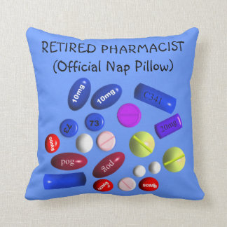 "Retired Pharmacist ""Official Nap Pillow"" Throw Pillow"