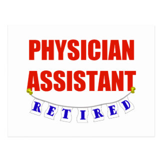 RETIRED PHYSICIAN ASSISTANT POSTCARD