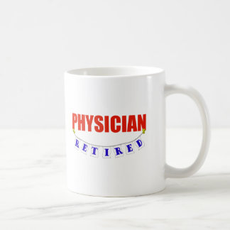 RETIRED PHYSICIAN COFFEE MUG