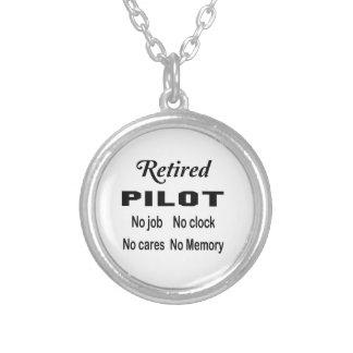 Retired Pilot No job No clock No cares Silver Plated Necklace