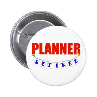 RETIRED PLANNER 2 INCH ROUND BUTTON