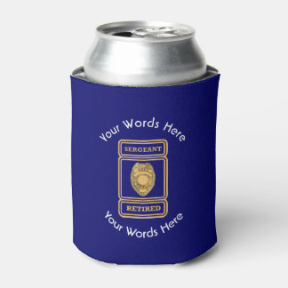 Retired Police Sergeant Custom Shield Can Cooler