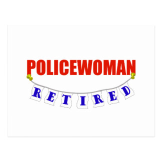 RETIRED POLICEWOMAN POST CARD